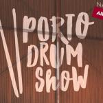 Porto Drum Show 2019