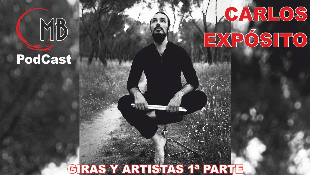 Podcast con Carlos Expósito. Giras y artistas