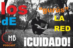 LOS GURÚS DE LA RED