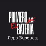 Primero el batería por Pepo Busquets